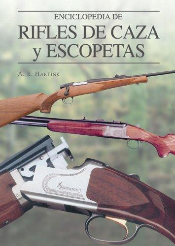 9788497647663: Enciclopedia de rifles de caza y escopetas (Grandes Obras Series / Great Works Series)