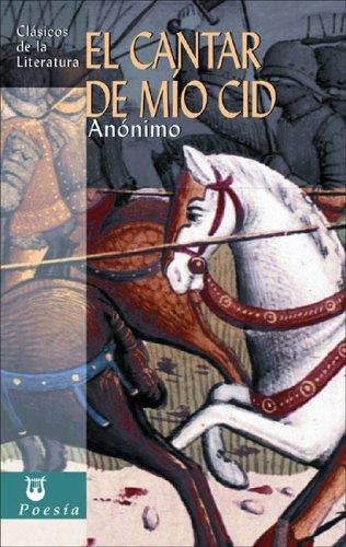 9788497647984: El Cantar De Mio Cid / the Song of My Cid (Clasicos De La Literatura Series / Classics of Literature)