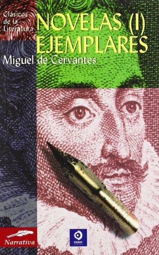 9788497648011: Novelas ejemplares (I) (Clásicos de la literatura series)