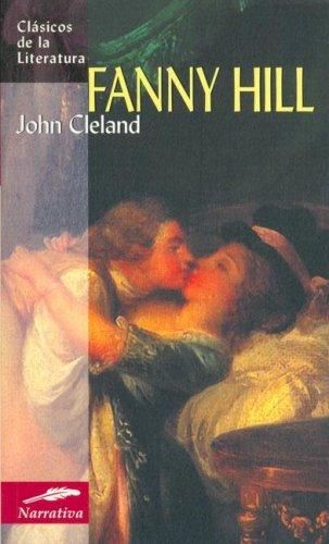 9788497648165: Fanny Hill: Memorias de una Mujer de Placer (Clasicos de La Literatura)