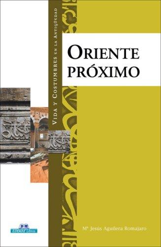 Oriente proximo (Vida y costumbres en la: Gonzalez Salazar, Juan