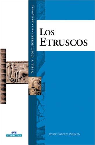 9788497648448: Los etruscos (Vida Y Costumbres En La Antiguedad/ Life and Customs in the Antiquity)