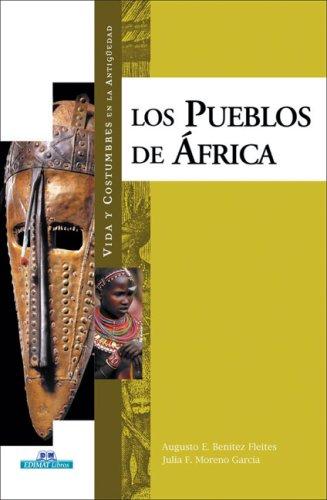 Los pueblos de Africa (Vida y costumbres: Benitez Fleites, Augusto