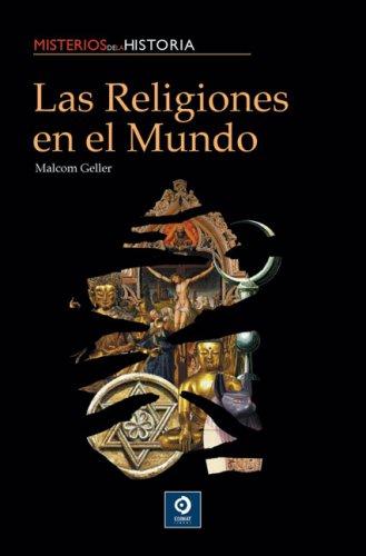 Las religiones en el mundo (Misterios de: Geller, Malcom
