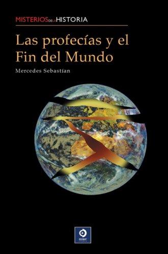 Las profecÃas y el fin del mundo: Mercedes SebastÃan