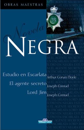 Novela negra (Obras maestras): Arthur Conan Doyle, Joseph Conrad
