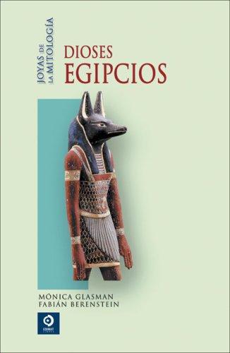 9788497648929: Dioses egipcios (Joyas de la mitología) (Spanish Edition)