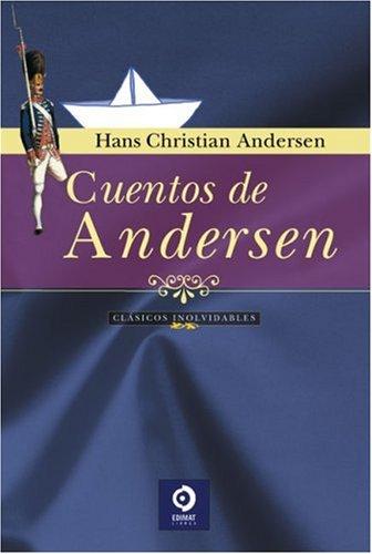 9788497649070: Cuentos de Andersen (Clasicos Inolvidables) (Spanish Edition)