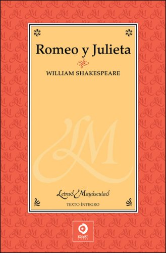 Romeo y Julieta (Letras mayúsculas) (9788497649155) by William Shakespeare