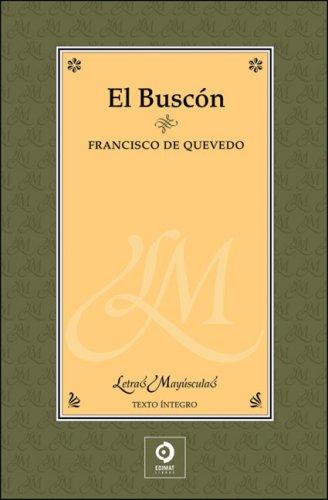 BUSCON, EL (letras mayusculas): Quevedo, Francisco de
