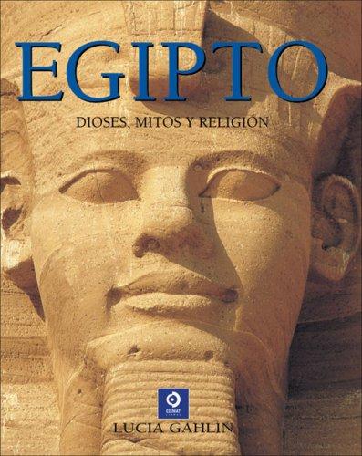 9788497649612: Egipto - dioses, mitos y religion (Grandes Libros Ilustrados)