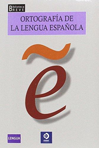 ORTOGRAFÍA DE LA LENGUA ESPAÑOLA: ARENAS MARTÍN-ABRIL, PAULA