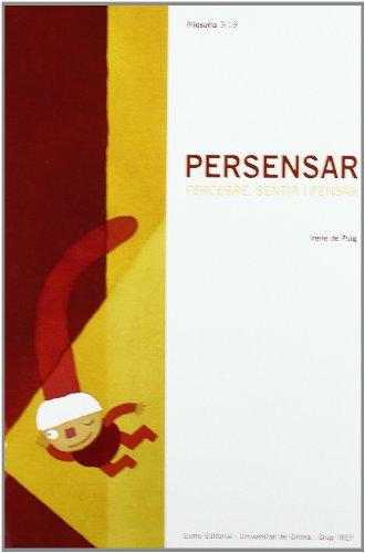 9788497660082: PERSENSAR, PERCEBRE, SENTIR I PENSAR