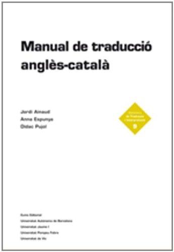 9788497660372: Manual de traduccío anglès-català (Bibliotheca de traducció; 9)