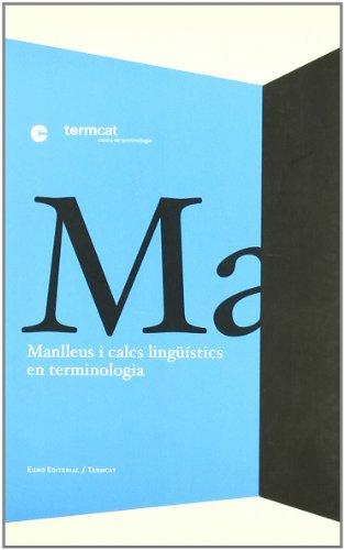 9788497661348: Manlleus i calcs lingüístics en terminologia (En Primer terme)