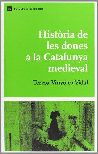 9788497661393: Història de les dones a la Catalunya medieval (Biblio. Història de Catalunya)