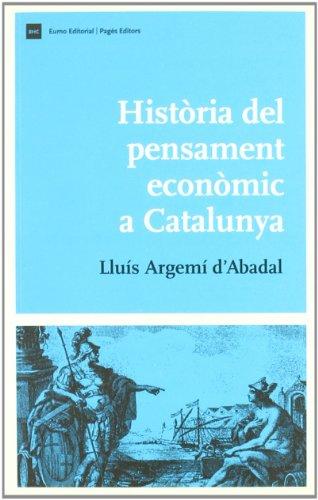 9788497661409: Història del pensament econòmic a Catalunya