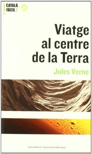 Viatge al centre de la Terra: Verne J