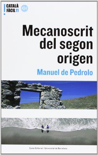 Mecanoscrit Del Segon Origen: De Pedrolo, Manuel