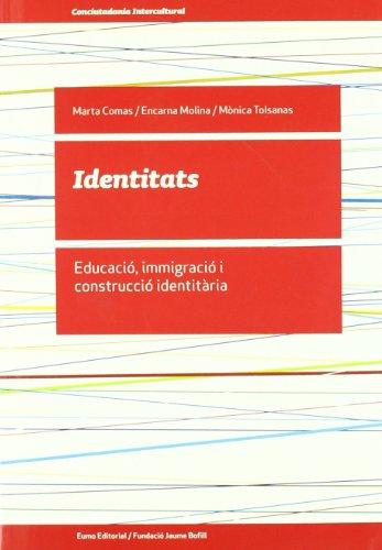 9788497662949: Identitats (Did. Eixos)
