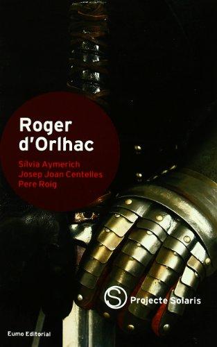 9788497663205: Roger d'Orlhac (Projecte Solaris)