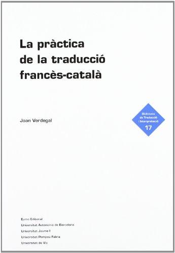 9788497664035: PRACTICA DE LA TRADUCCIO FRANCES-CATALA, LA