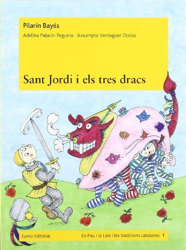 9788497664240: Sant Jordi i els tres dracs (Prim. Llengua)