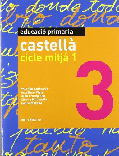 9788497664257: Castellà. Cicle Mitjà 1 (llibre)