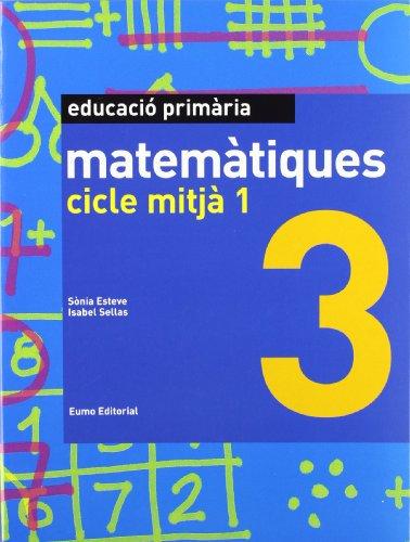 9788497664332: Matemàtiques 3. Cicle mitjà 1 (Prim. Mates)