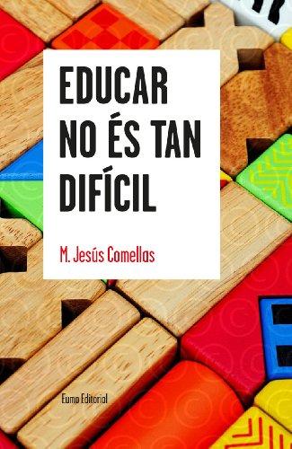 9788497665179: Educar No És Tan Difícil (PUNTS DE VISTA)