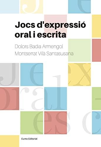 9788497665728: Jocs D'Expressió Oral I Escrita - Nova Edición (Didàctica Llengua)
