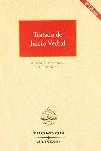 Tratado de juicio verbal Monografías Aranzadi de: Flors Matíes, José;