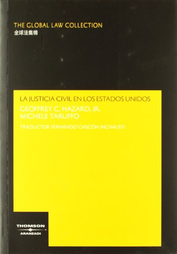 9788497676526: La Justicia Civil en los Estados Unidos (The Global Law Collection)