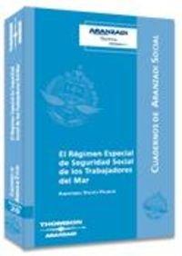 9788497677752: El régimen especial de Seguridad Social de los Trabajadores del Mar (Cuadernos - Aranzadi Social)