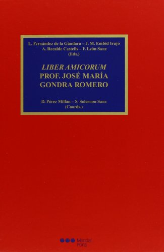 9788497680288: Liber Amicorum Prof. José María Gondra Romero