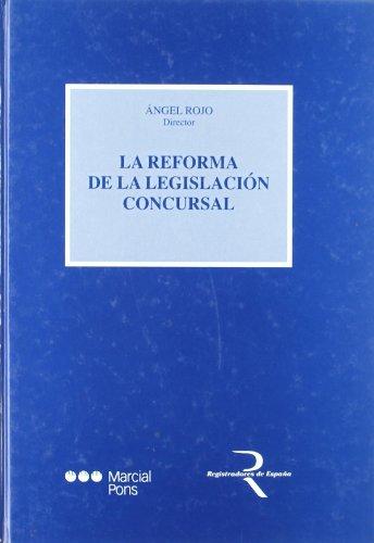 9788497680363: La reforma de la legislacion concursal