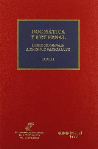 9788497680998: DOGMATICA Y LEY PENAL (2 VOLS.) (LIBRO HOMENAJE A ENRIQUE BACIGAL UPO)
