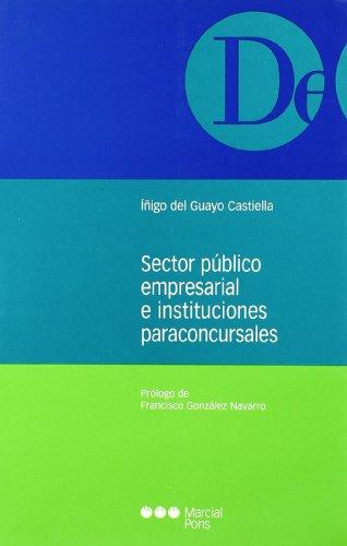 9788497681308: SECTOR PUBLICO EMPRESARIAL E INSTITUCIONES PARACONCURSALES