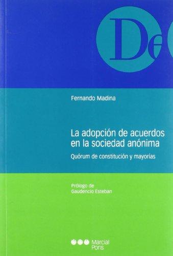 La adopción de acuerdos en la sociedad: Esteban Velasco, Gaudencio;