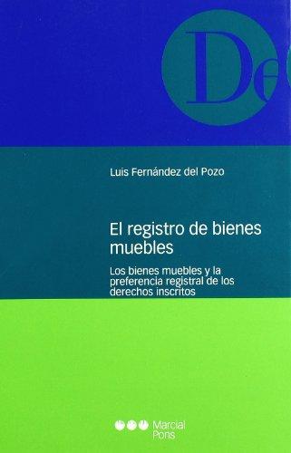 El registro de bienes muebles los bienes: Fernández del Pozo,
