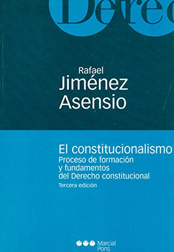 9788497682527: Constitucionalismo, el