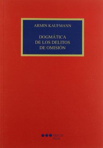 9788497683104: DOGMATICA DE LOS DELITOS DE OMISION