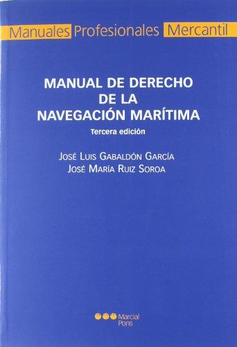 9788497683128: Manual de derecho de la navegación marítima