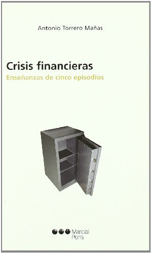 9788497683364: Crisis financieras. Enseñanzas de cinco episodios (R) (2006) -PLEASE ASK IF AVAILABLE BEFORE ORDERING-