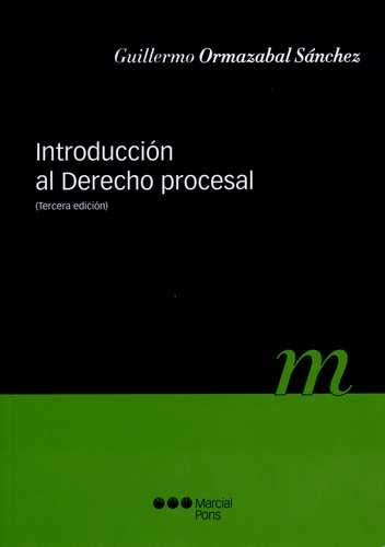 9788497684521: INTRODUCCION AL DERECHO PROCESAL (3ª ED)