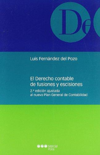 El Derecho contable de fusiones y escisiones: Fernández del Pozo,