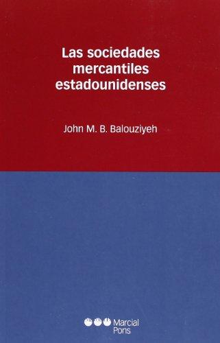 9788497685351: Las sociedades mercantiles estadounidenses (Estudios jurídicos)