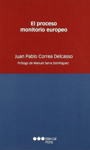 9788497685443: El proceso monitorio europeo
