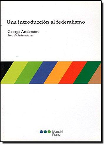 9788497686129: Una introducción al federalismo