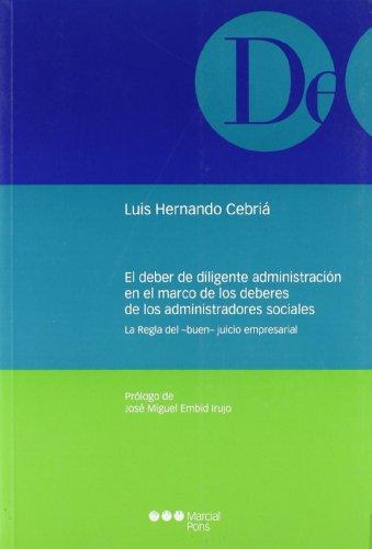 9788497686310: Deber diligente administracin en el marco de los deberes de los administradores sociales